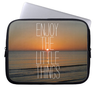 Inspirational Enjoy the Little Things Quote Laptop Computer Sleeves