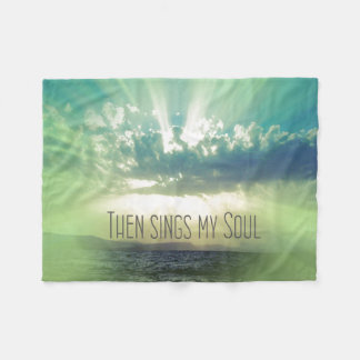 Inspirational Faith: Then Sings my Soul Fleece Blanket