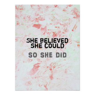 Inspirational Feminist Art She Believed Poster