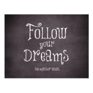 Inspirational Follow Your Dreams Quote Postcard