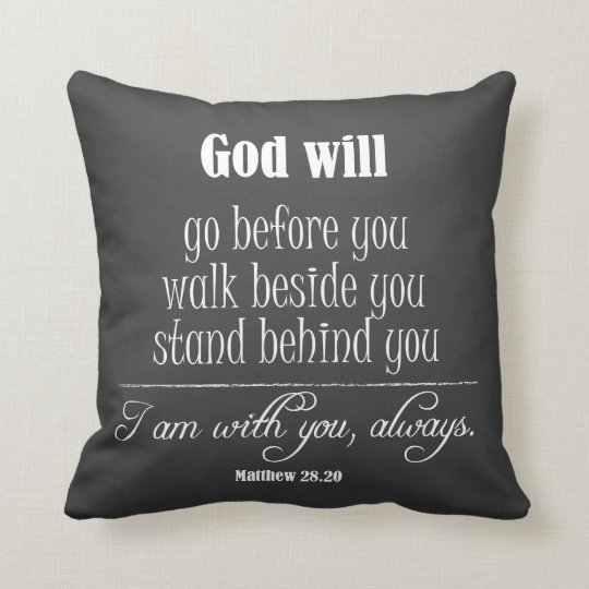 Inspirational God Quote; Go, Walk and Stand Throw Pillow