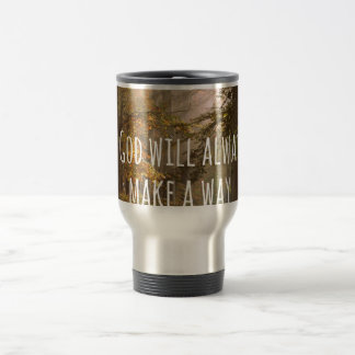 Inspirational God will make a Way Quote Travel Mug