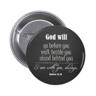 Inspirational God Will Quote with Bible Verse 2 Inch Round Button
