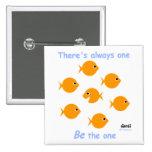 Inspirational Goldfish Button For Teacher