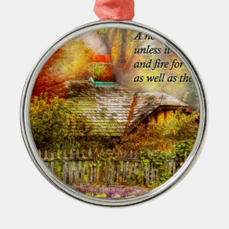 Inspirational - Home is where it's warm inside Silver-Colored Round Ornament