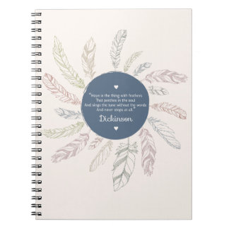 "Inspirational ""Hope is the thing with Feathers"" Notebooks"