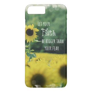 Inspirational: Let Your Faith Be Bigger Than Fear iPhone 7 Plus Case