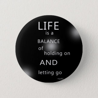 Inspirational Life Quote Black 2 Inch Round Button