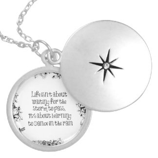 Inspirational Life Quote: Dancing in the Rain Locket Necklace