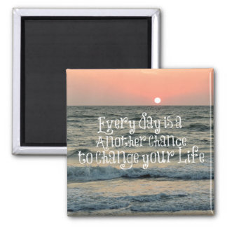 Inspirational Life Quote: Every Day is Fridge Magnet