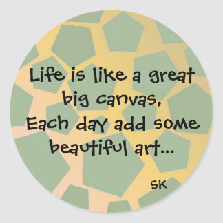 Inspirational Life Quote Round Sticker