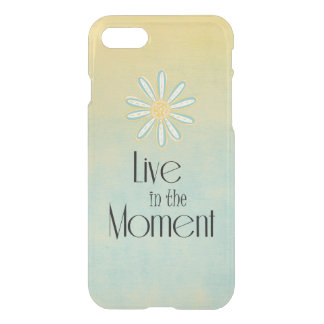Inspirational Live Life in the Moment Quote iPhone 8/7 Case