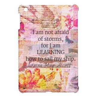 Inspirational Louisa May Alcott STORM quote iPad Mini Case