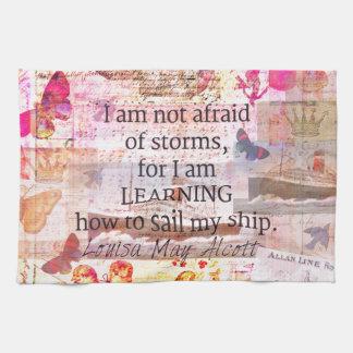 Inspirational Louisa May Alcott STORM quote Towel