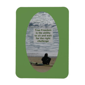 inspirational magnet about True Freedom