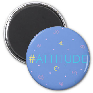 Inspirational magnet - blue Hashtag Mag #attitude!