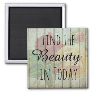 Inspirational Magnet, Floral Rustic Vintage Wood Magnet