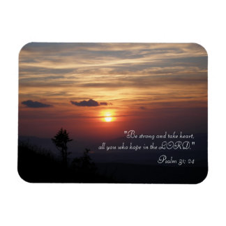 Inspirational Magnet Psalm 31; 24