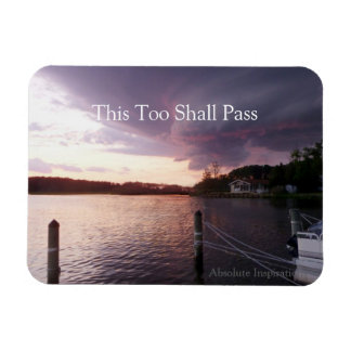 Inspirational Magnet This Too Shall Pass