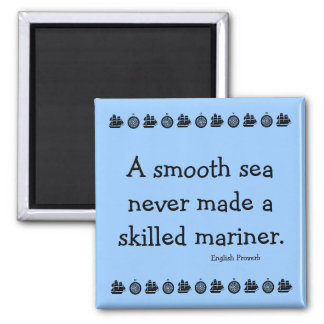 Inspirational message on adversity magnet