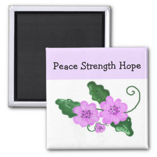 Inspirational Message - Peace Strength Hope Square Magnet