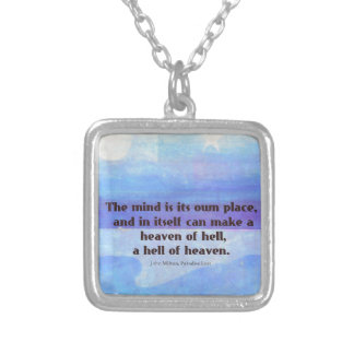 Inspirational Milton quote Paradise Lost Silver Plated Necklace