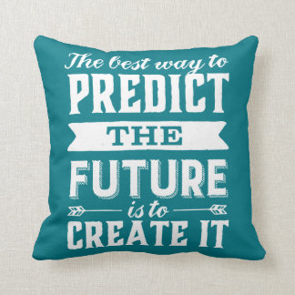 Inspirational Motivation Quote Create The Future Throw Pillow