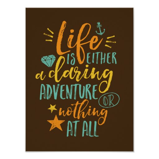 Inspirational Motivation Quote Poster Adventure