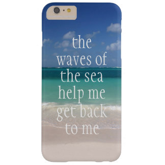 Inspirational Motivational Quote Waves of the sea Barely There iPhone 6 Plus Case