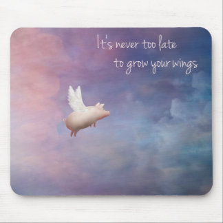 Inspirational mousepad-flying pig mouse pad