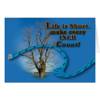 INSPIRATIONAL NOTE CARD - EVERY INCH COUNTS