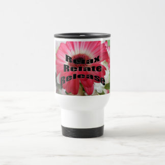 Inspirational Phrase Travel Mug