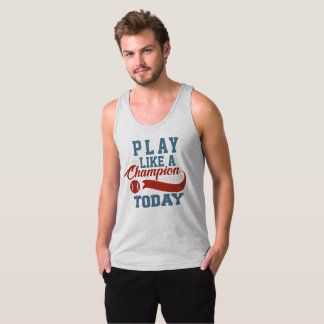 Inspirational Play Like a Champion Quote Tank Top