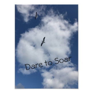 """Inspirational Poster - """"Dare to Soar"""""""