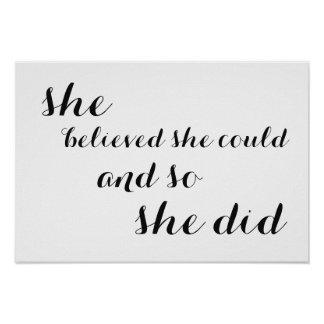 "Inspirational Poster ""she believed she could"""