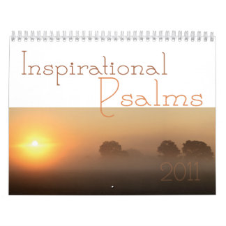Inspirational Psalms scripture calendar 2011