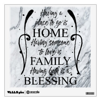 Inspirational Quote about Home - Family - Blessing Wall Decal