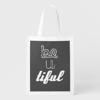 Inspirational Quote: Be-U-Tiful Bag