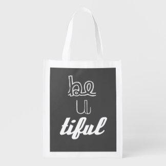 Inspirational Quote: Be-U-Tiful Bag Market Totes