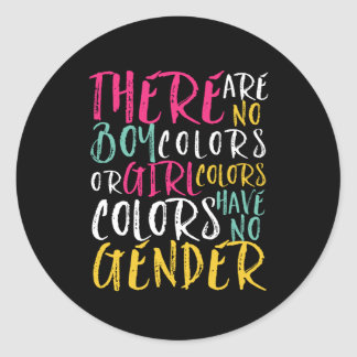 Inspirational Quote Color Has No Gender Equality Classic Round Sticker