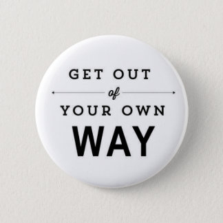 Inspirational quote, cute white badge 2 inch round button