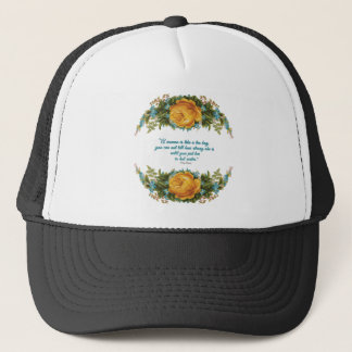 Inspirational Quote for Women by Nancy Reagan Trucker Hat