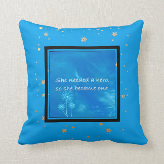 Inspirational Quote Girly | Motivational Hero Blue Throw Pillow