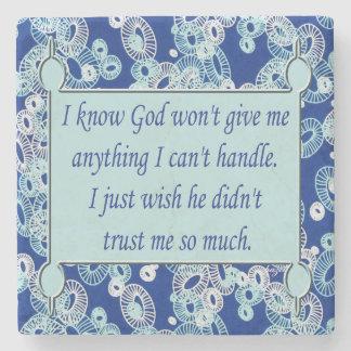Inspirational Quote, God, Stone Coaster