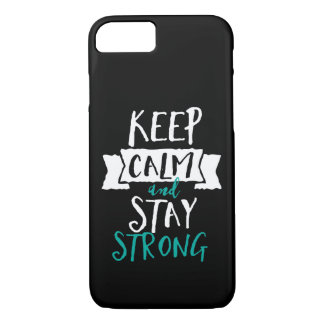 Inspirational Quote Keep Calm Stay Strong Survivor iPhone 8/7 Case