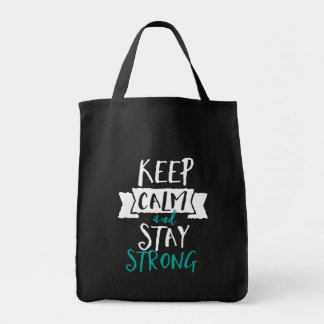 Inspirational Quote Keep Calm Stay Strong Survivor Tote Bag