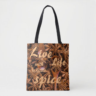 Inspirational quote: live life with a little spice tote bag