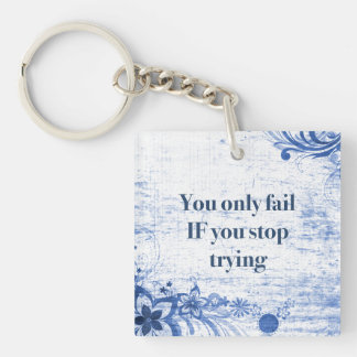 Inspirational Quote | Motivation for Success Blue Keychain