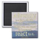 Inspirational Quote on Adversity Magnet