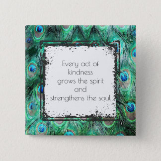Inspirational Quote On Kindness Spirit And Soul 2 Inch Square Button